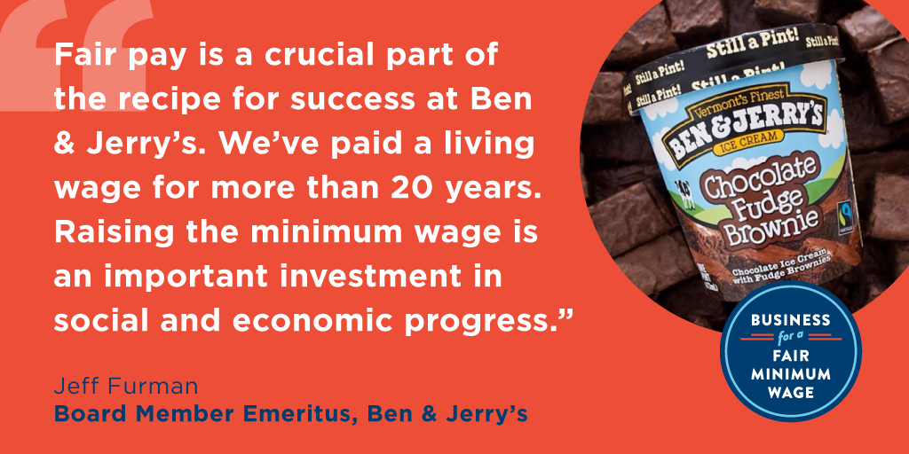 Ben & Jerry's Supports Raise the Wage